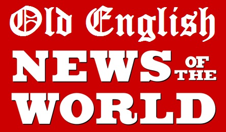 old english news of the world